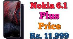 Nokia 6.1 Plus - Price in India Full Specification Features